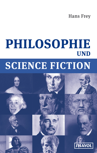 Erschienen: Philosophie und Science Fiction von Hans Frey