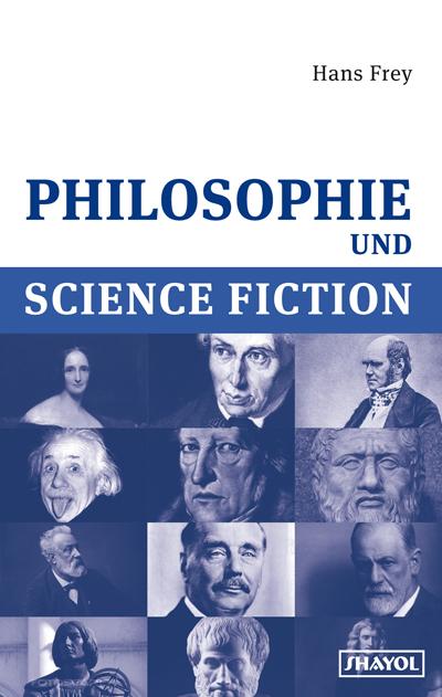 Erschienen: Philosophie und Science Fiction von Hans Frey